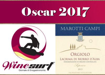 Oscar 2017 Wine Surf Lacrima di Morro d'Alba 2015 Orgiolo Marotti Campi